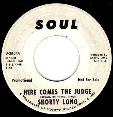 Long, Shorty / Here Comes the Judge | Soul S-35044 | Single, 7