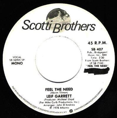 Garrett, Leif / Feel the Need | Scotti Brothers SB-407 | Single, 7