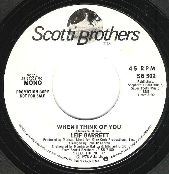 "Garrett, Leif / When I Think of You | Scotti Brothers SB-502 | Single, 7"" Vinyl 