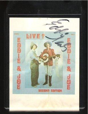 Eddie + Joe / Live? Second Edition / UR-13 | Black Shell | 8-Track Tape | 1975 | Autographed