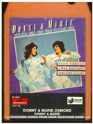Osmond, Donny + Marie / Featuring Songs From Their Television Show | Polydor 8F-6068 | Orange-Red Shell | 8-Track Tape | April 1976