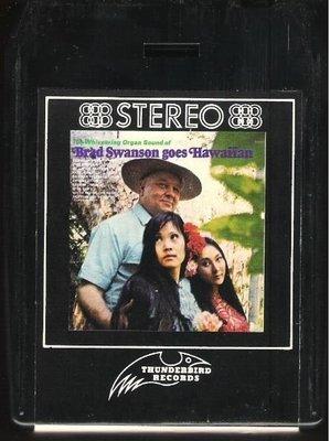 Swanson, Brad / Goes Hawaiian | Thunderbird 8TH-9013 | Black Shell | 8-Track Tape | 1971