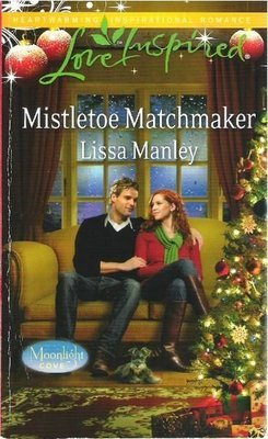 Manley, Lissa / Mistletoe Matchmaker   Harlequin   Book   December 2011