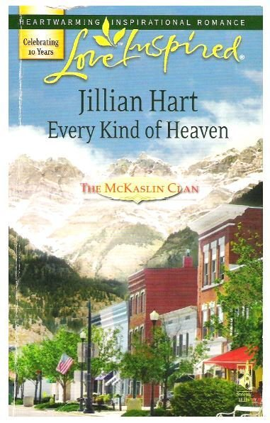 Hart, Jillian / Every Kind of Heaven | Steeple Hill | Book | March 2007