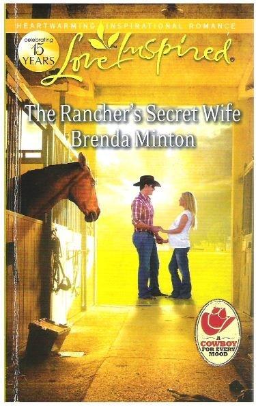 Minton, Brenda / The Rancher's Secret Wife   Harlequin   Book   August 2012