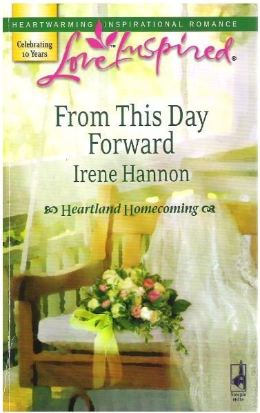 Hannon, Irene / From This Day Forward | Steeple Hill | Book | November 2007