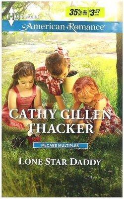 Thacker, Cathy Gillen / Lone Star Daddy | Harlequin | Book | June 2015