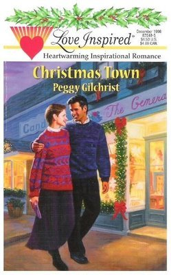 Gilchrist, Peggy / Christmas Town   Steeple Hill   Book   December 1998