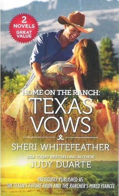 Whitefeather, Sheri (+ Judy Duarte) / Texas Vows | Harlequin | Book | 2018