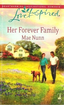 Nunn, Mae / Her Forever Family | Steeple Hill | Book | April 2010