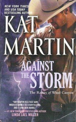 Martin, Kat / Against the Storm | Mira | Book | October 2011