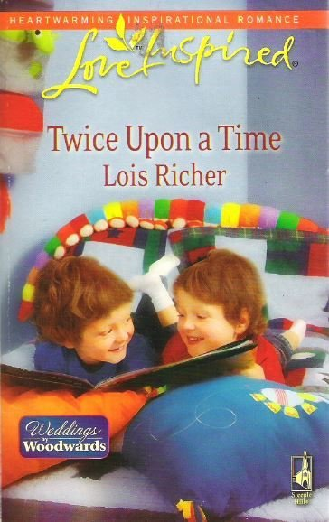 Richer, Lois / Twice Upon a Time | Steeple Hill | Book | April 2009