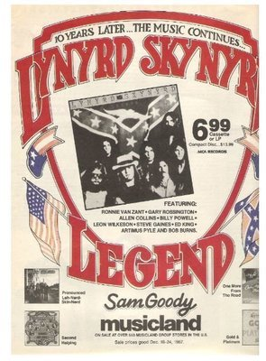 Lynyrd Skynyrd / Legend - 10 Years Later...The Music Continues | Magazine Ad | December 1987