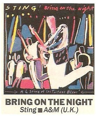 Sting / Bring On the Night   Magazine Review   September 1986   by Rob Tannenbaum