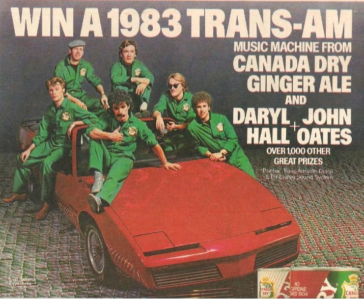 Hall + Oates / Canada Dry Ginger Ale - Win a 1983 Trans-Am | Magazine Ad | July 1983