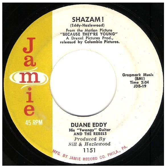 "Eddy, Duane / Shazam! | Jamie 1151 | Single, 7"" Vinyl 