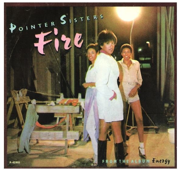 "Pointer Sisters, The / Fire | Planet P-45901 | Single, 7"" Vinyl 