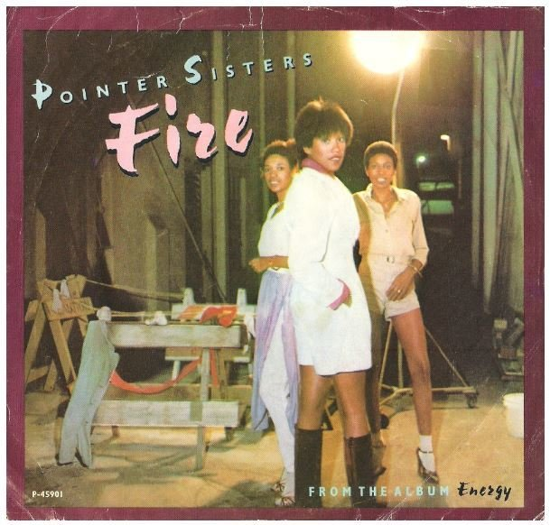 """Pointer Sisters, The / Fire 