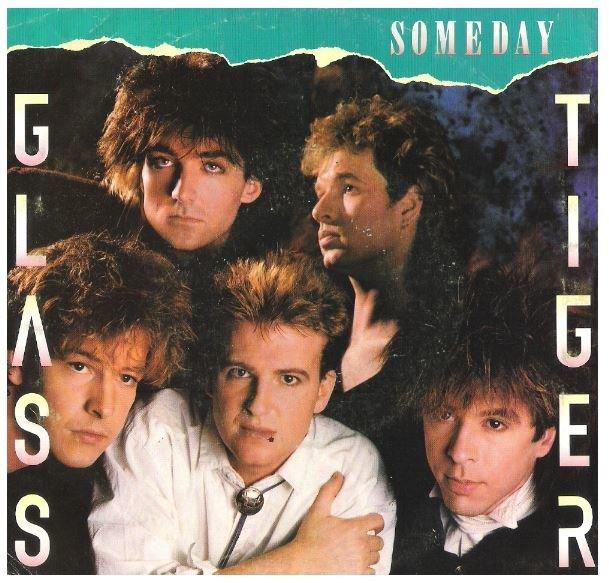 """Glass Tiger / Someday   Manhattan B-50048   Single, 7"""" Vinyl   October 1986"""