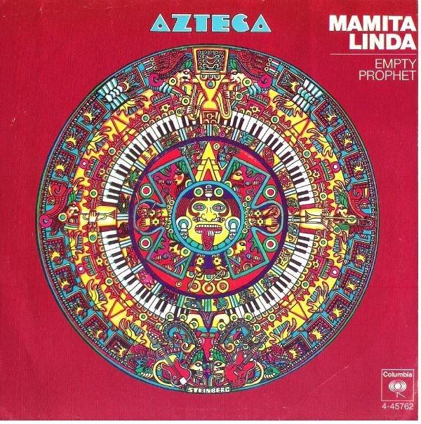 "Azteca / Mamita Linda | Columbia 4-45762 | Single, 7"" Vinyl | December 1972 | Promo"