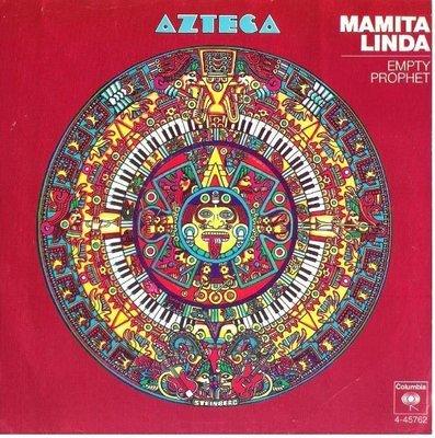 Azteca / Mamita Linda | Columbia 4-45762 | Single, 7