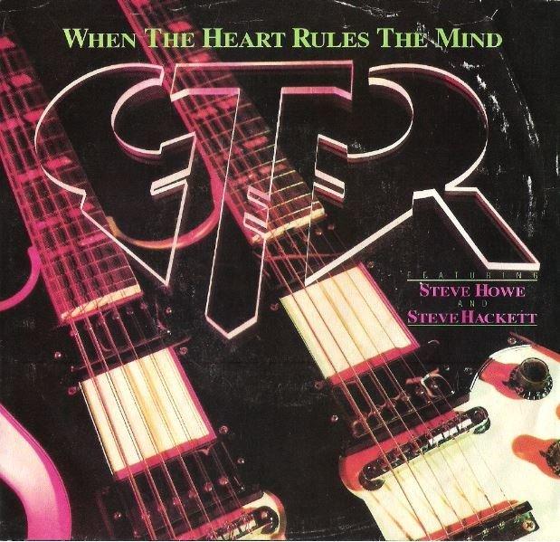 "GTR / When the Heart Rules the Mind | Arista AS1-9470 | Single, 7"" Vinyl | April 1986"