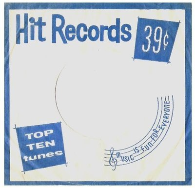 Hit Records / Top Ten Tunes | White-Blue | Record Company Sleeve (7