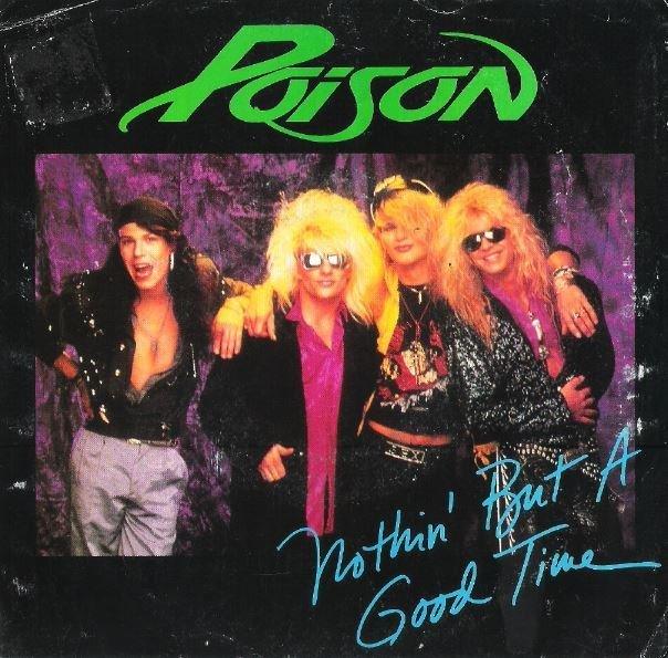 "Poison / Nothin' But a Good Time | Enigma B-44145 | Single, 7"" Vinyl | April 1988"