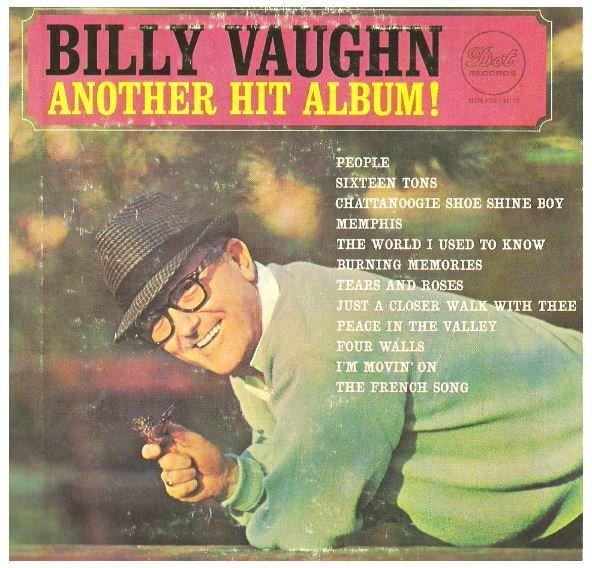 "Vaughn, Billy / Another Hit Album!   Dot DLP-593   EP, 7"" Vinyl   1964"