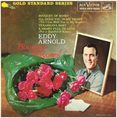 Arnold, Eddy / Bouquet of Roses | RCA Victor EPA-5055 | EP, 7