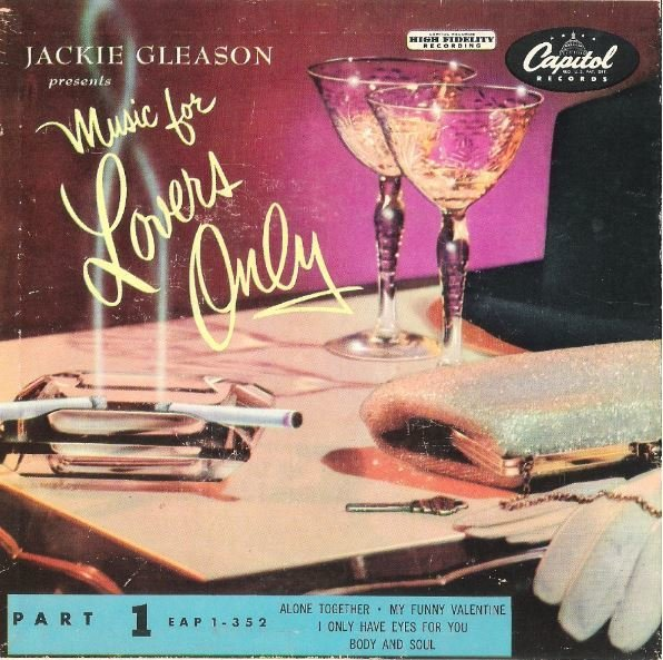 "Gleason, Jackie / Music For Lovers Only - Part 1 | Capitol EAP 1-352 | EP, 7"" Vinyl 