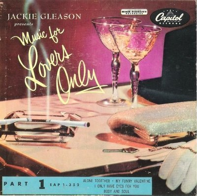 Gleason, Jackie / Music For Lovers Only - Part 1 | Capitol EAP 1-352 | EP, 7