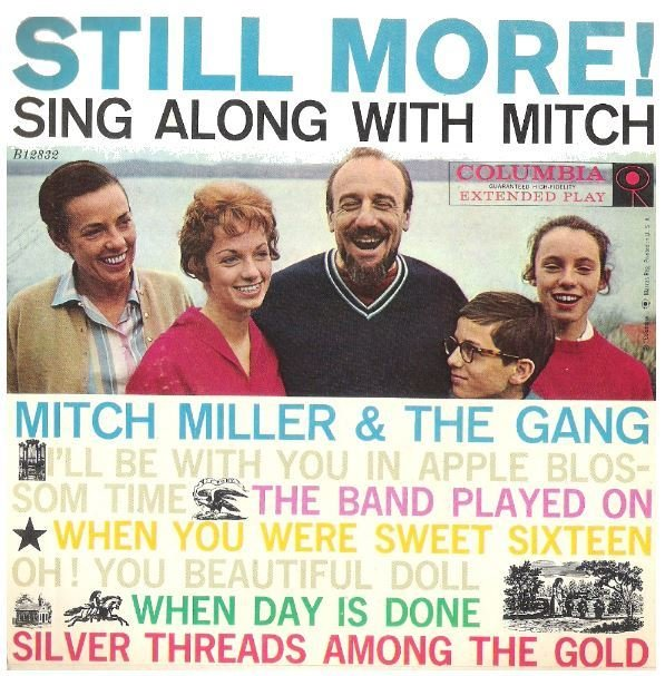 "Miller, Mitch / Still More! Sing Along with Mitch | Columbia B-12832 | EP, 7"" Vinyl 