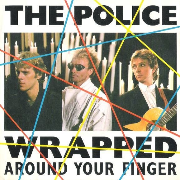 """Police, The / Wrapped Around Your Finger 