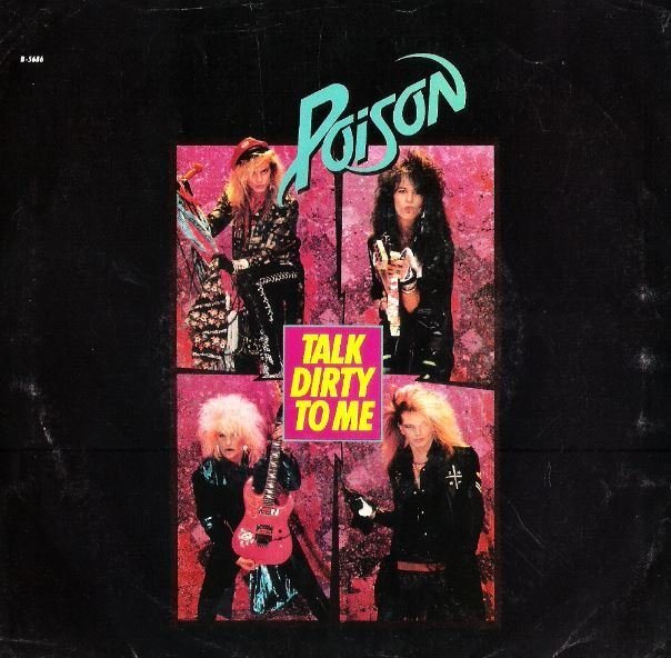 "Poison / Talk Dirty to Me | Capitol-Enigma B-5686 | Single, 7"" Vinyl 