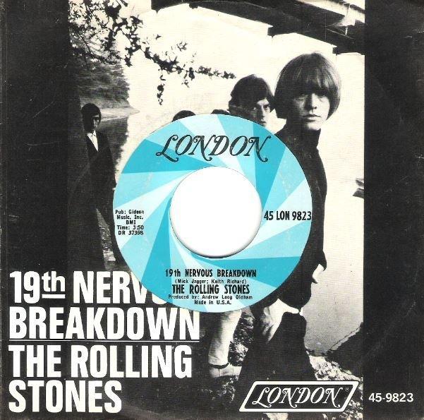 "Rolling Stones, The / 19th Nervous Breakdown | London 45-LON-9823 | Single, 7"" Vinyl | February 1966"