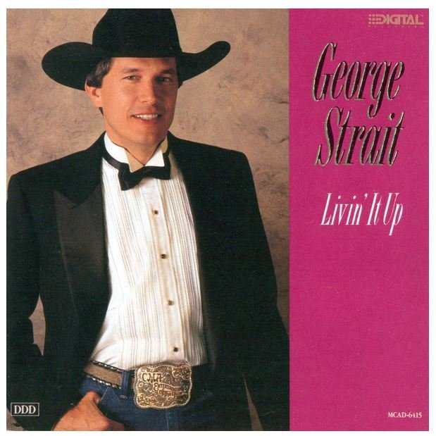 Strait, George / Livin' It Up | MCA MCAD-6415 | CD | May 1990