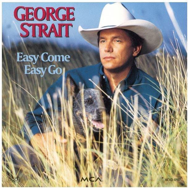 Strait, George / Easy Come, Easy Go | MCA MCAD-10907 | CD | September 1993