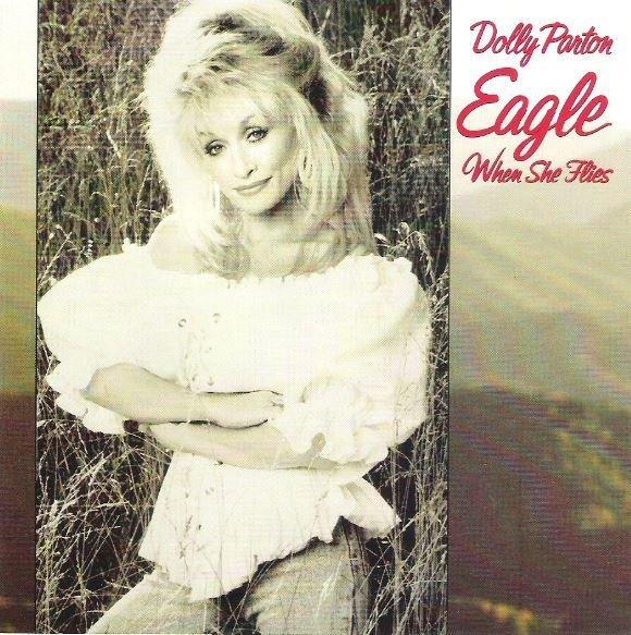 Parton, Dolly / Eagle When She Flies | Columbia CK-46882 | CD | March 1991