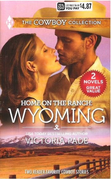Pade, Victoria / Home On the Ranch: Wyoming | Harlequin | Book | 2015