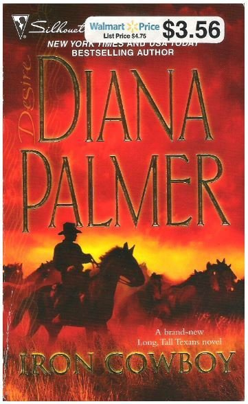 Palmer, Diana / Iron Cowboy | Silhouette | Book | March 2008