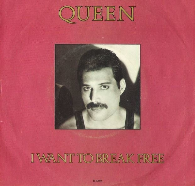 "Queen / I Want to Break Free | Capitol B-5350 | Single, 7"" Vinyl 