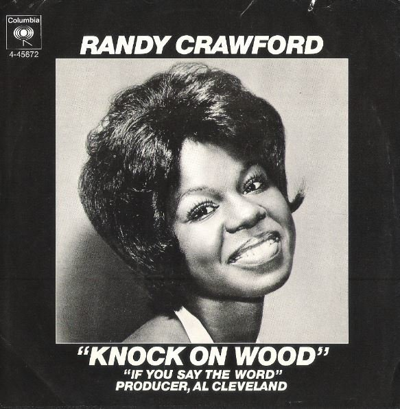 "Crawford, Randy / Knock On Wood | Columbia 4-45693 | Single, 7"" Vinyl 