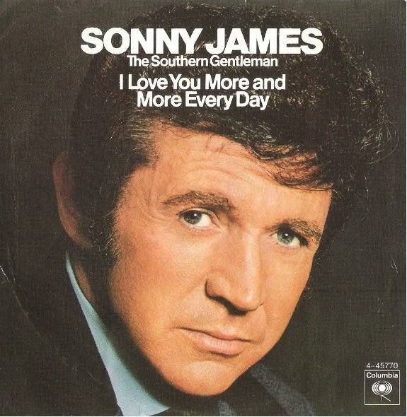 """James, Sonny / I Love You More and More Everyday 