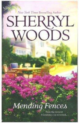 Woods, Sherryl / Mending Fences | Mira | Book | October 2007