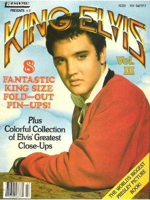 Presley, Elvis / King Elvis - Vol. III | Magazine | Spring 1980