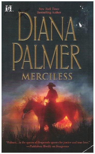 Palmer, Diana / Merciless | Harlequin | Book | April 2012