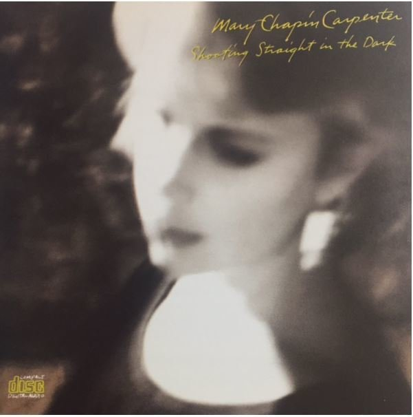 Carpenter, Mary Chapin / Shooting Straight in the Dark | Columbia | CD | October 1990