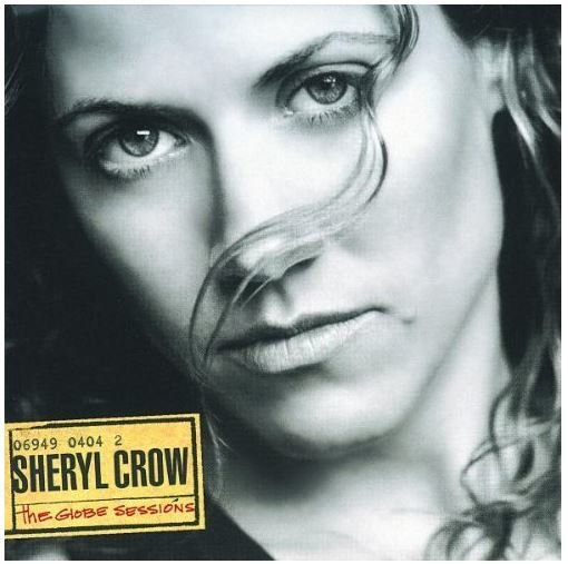 Crow, Sheryl / The Globe Sessions | A+M | CD | September 1998