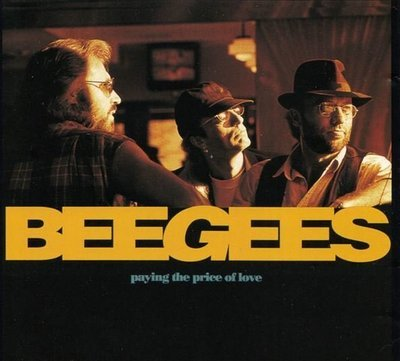 Bee Gees / Paying the Price of Love | Polydor | CD Single | August 1993
